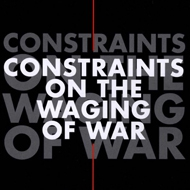 Constraints on the Waging of War - An Introduction to International Humanitarian Law, 4th Edition